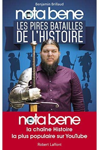 Nota Bene<br>les pires batailles de l'histoire