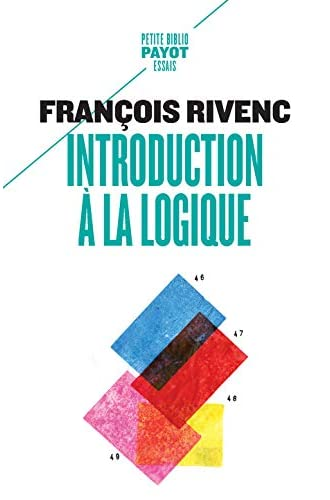 Introduction à la logique<br>François Rivenc ; préface de Jac...