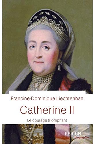 Catherine II<br>le courage triomphant