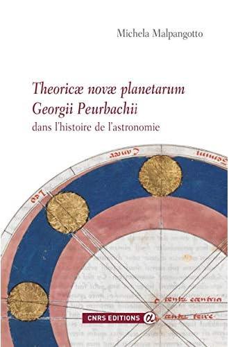 Theoricae novae planetarum Georgii Peurbachii dans l'histoir...
