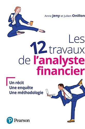 Les 12 travaux de l'analyste financier<br>un récit, une enqu...
