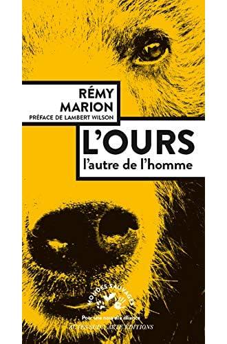 L'ours<br>l'autre de l'homme<br>Rémy Marion