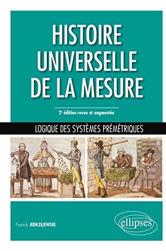 Histoire universelle de la mesure<br>logique des systèmes pré...