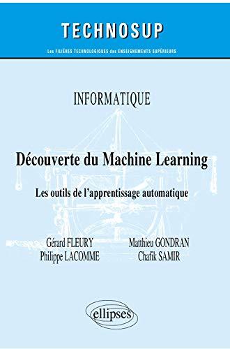 Découverte du machine learning<br>les outils de l'apprentiss...