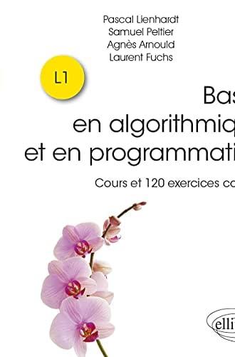 Bases en algorithmique et en programmation<br>cours et 120 ex...