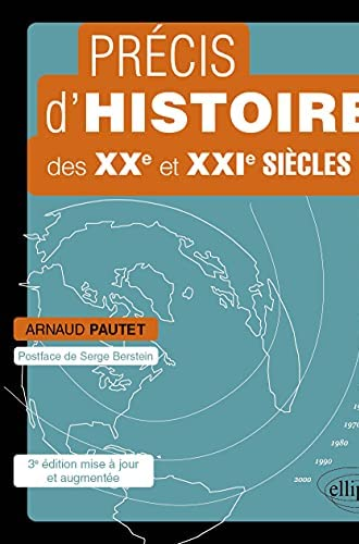 Précis d'histoire des XXe et XXIe siècles<br>d'une mondialisa...