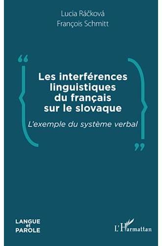 Les interférences linguistiques du français sur le slovaque ...