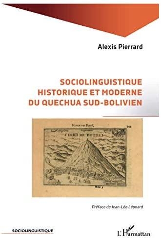 Sociolinguistique historique et moderne du quechua sud-boliv...