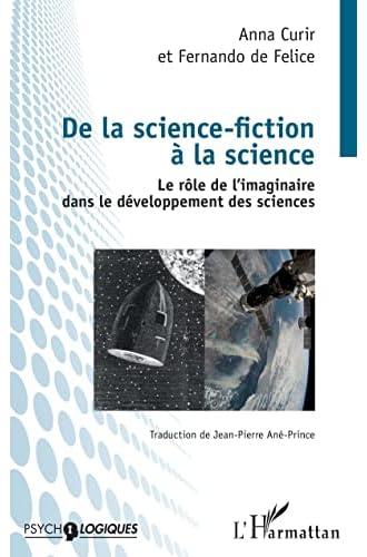 De la science-fiction à la science<br>le rôle de l'imaginaire...
