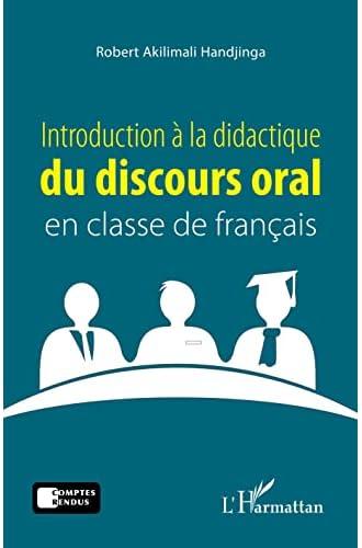 Introduction à la didactique du discours oral en classe de f...