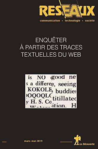 Enquêter à partir des traces textuelles du web<br>coord. par ...