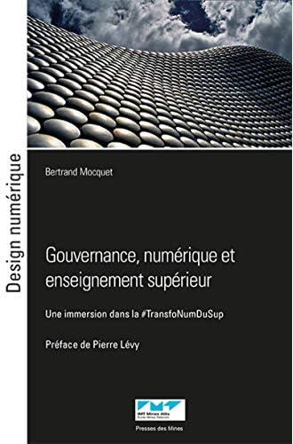 Gouvernance, numérique et enseignement supérieur<br>une immer...
