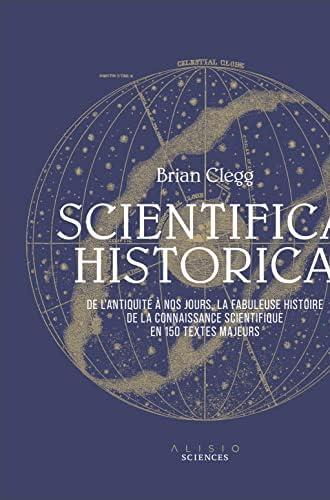 Scientifica historica<br>de l'Antiquité à nos jours, la fabul...