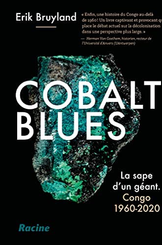 Cobalt blues<br>la sape d'un géant<br>Congo 1960-2020