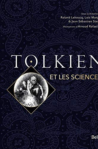 Tolkien et les sciences<br>sous la direct...