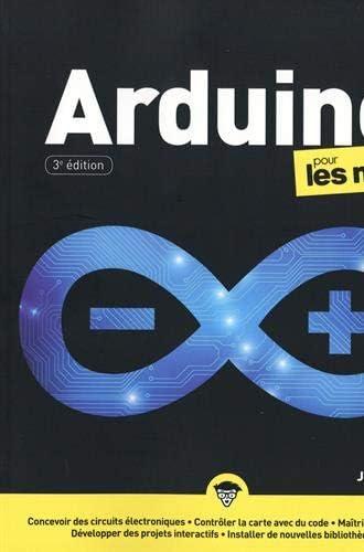 Arduino pour les nuls<br>[concevoir des circuits électronique...