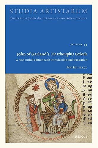 John of Garlands 'De triumphis Ecclesie'<br>a new critical ed...