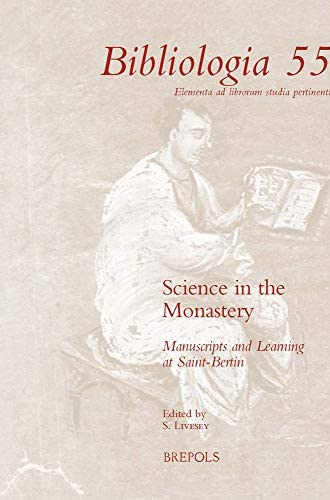 Science in the monastery<br>texts, manuscripts and learning a...