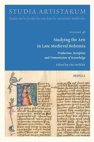 Studying the arts in late medieval Bohemia<br>production, rec...