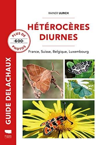 Hétérocères diurnes<br>[France, Suisse, Belgique, Luxembourg]...