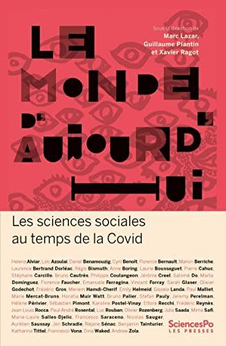 Le monde d'aujourd'hui : les sciences sociales au temps de l...