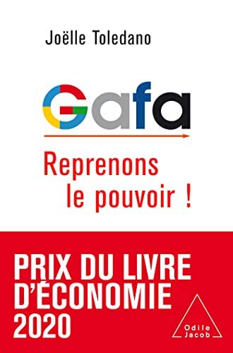 GAFA<br>reprenons le pouvoir !<br>Joëlle Toledano