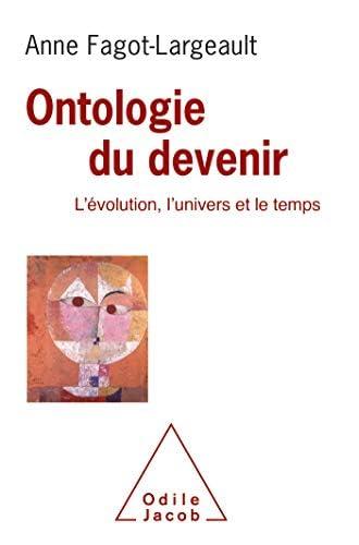 Ontologie du devenir<br>l'évolution, l'univers et le temps