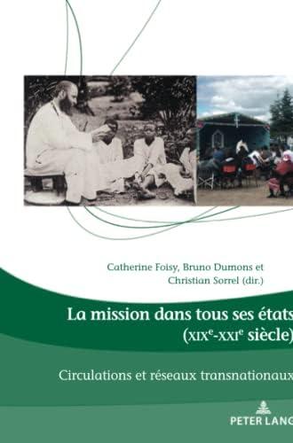 La mission dans tous ses états (XIXe-XXIe siècle)<br>circul...