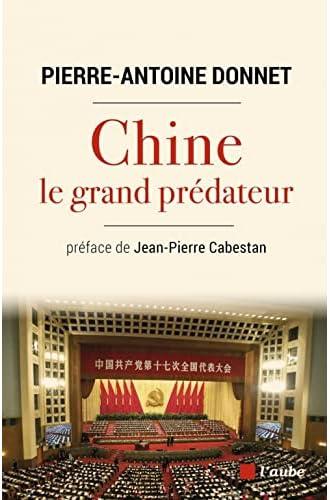 Chine, le grand prédateur<br>un défi pour la planète