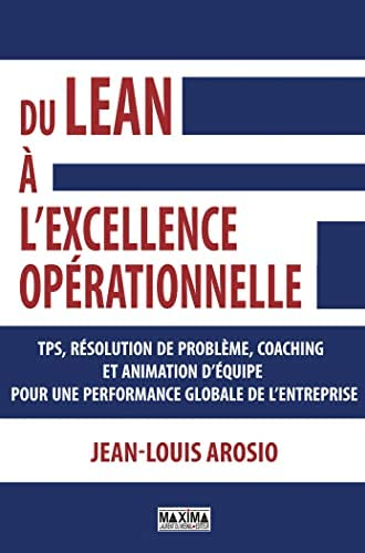 Du Lean à l'excellence opérationnelle<br>Jean-Louis Arosio