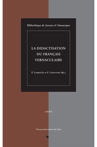 La didactisation du français vernaculaire