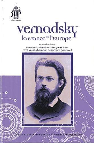 Vernadsky, la France et l'Europe<br>sous la direction de Guen...
