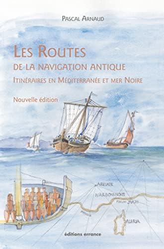 Les routes de la navigation antique<br>itinéraires en Méditer...