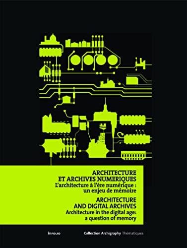 Architecture et archives numériques : l'architecture à l'ère...
