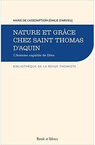 Nature et grâce chez Saint Thomas d'Aquin<br>l'homme capable...