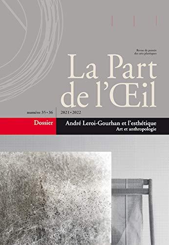 André Leroi-Gourhan et l'esthétique : art et anthropologie