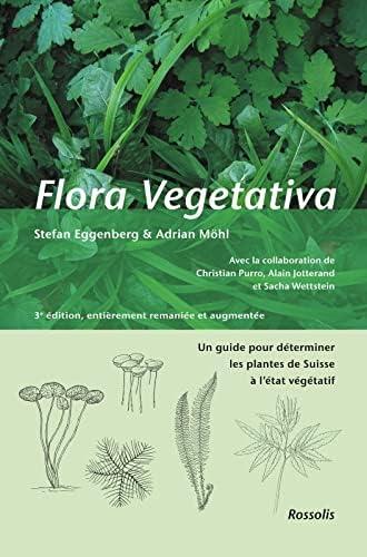 Flora vegetativa<br>un guide pour déterminer les plantes de S...