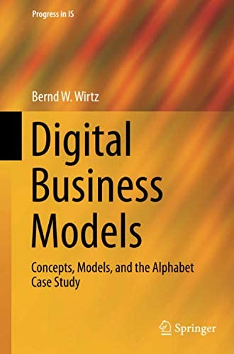 Digital business models<br>concepts, models, and the alphabet...