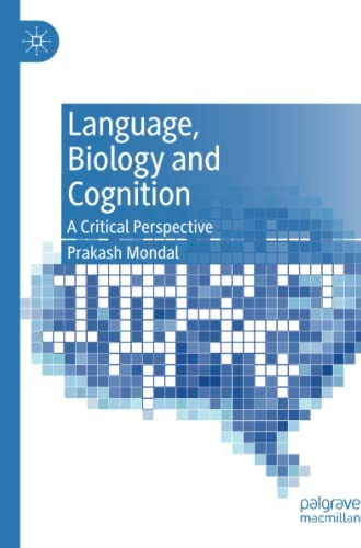 Language, biology and cognition<br>a critical perspective