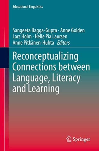 Reconceptualizing connections between language, literacy and...