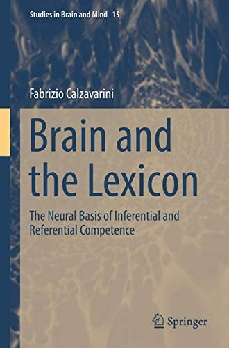 Brain and the lexicon<br>the neural basis of inferential and ...