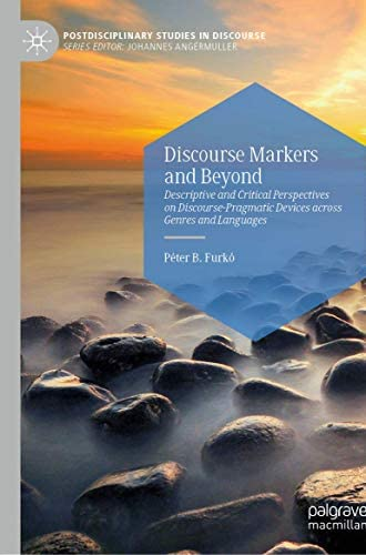 Discourse markers and beyond<br>descriptive and critical pers...
