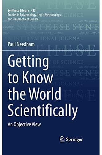 Getting to know the world scientifically<br>an objective view...