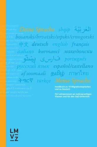 Deine Sprache - meine Sprache<br>Handbuch zu 19 Migrationsspr...