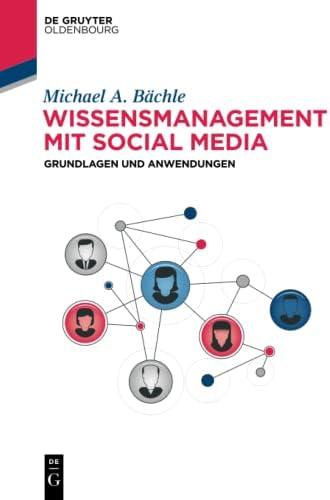 Wissensmanagement mit Social Media<br>Grundlagen und Anwendun...