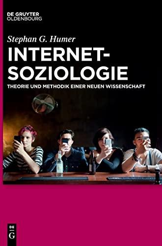 Internetsoziologie<br>Theorie und Methodik einer neuen Wissen...