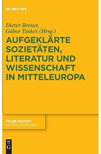 Aufgeklärte Sozietäten, Literatur und Wi...