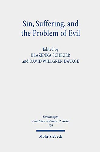 Sin, suffering, and the problem of evil<br>edited by Blaženk...