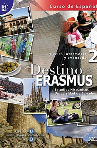 Destino ERASMUS 2 – niveles intermedio y avanzado<br>estudios...