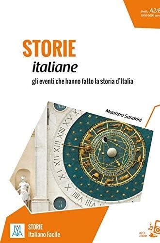 Storie italiane<br>gli eventi che hanno fatto la storia d'Ita...